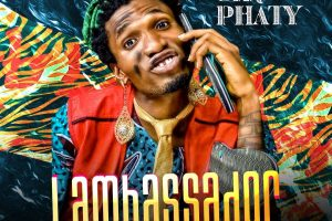 New EP: Sir Phaty – Lambassador [ The EP ] @king_phaty