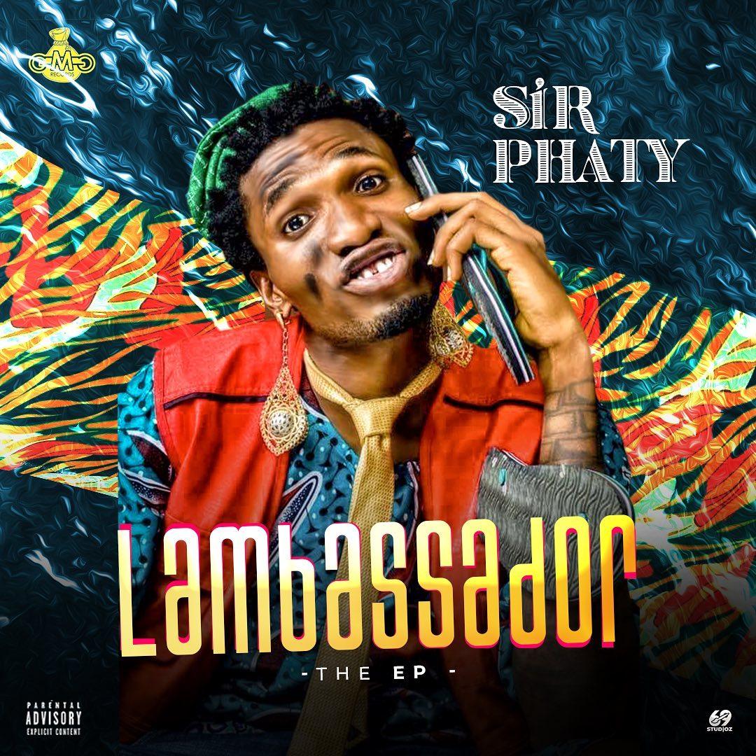 New EP: Sir Phaty – Lambassador [ The EP ] @king_phaty