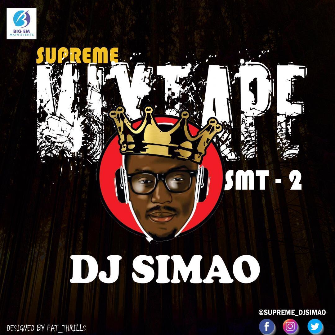 MIXTAPE: DJ Simao – Supreme Mixtape 2 (SMT 2)