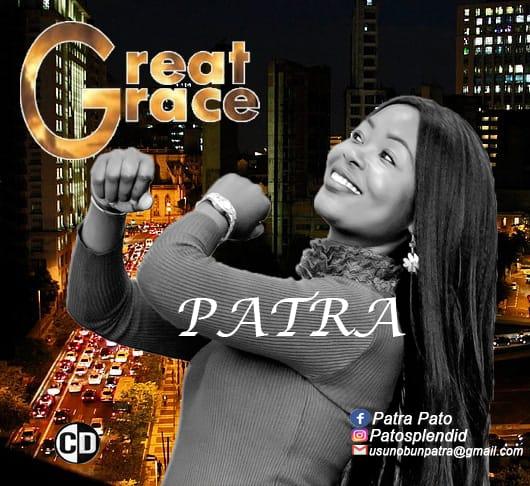 EP: Patra Osakhare – Great Grace