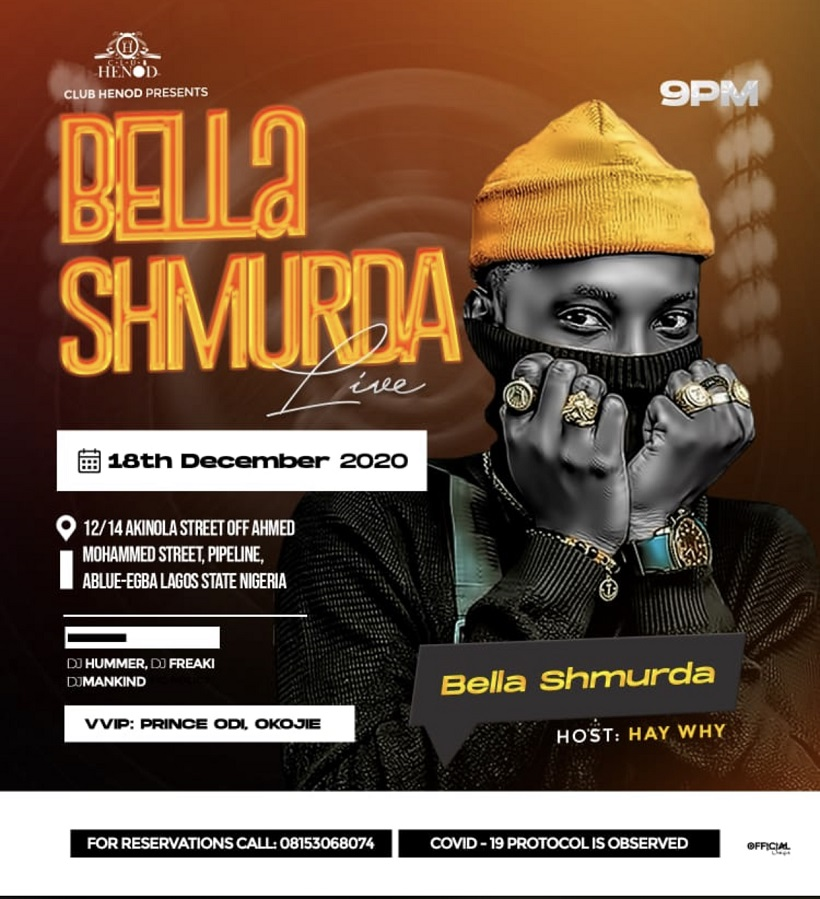 Bella Shmurda Will Be Live At Club Henod, Abule Egba on The 18th of December 2020