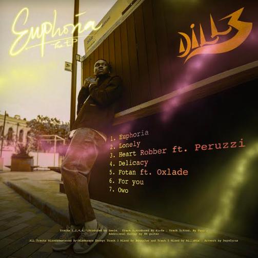 Dillz – Euphoria (EP) | Featuring Peruzzi & Oxlade