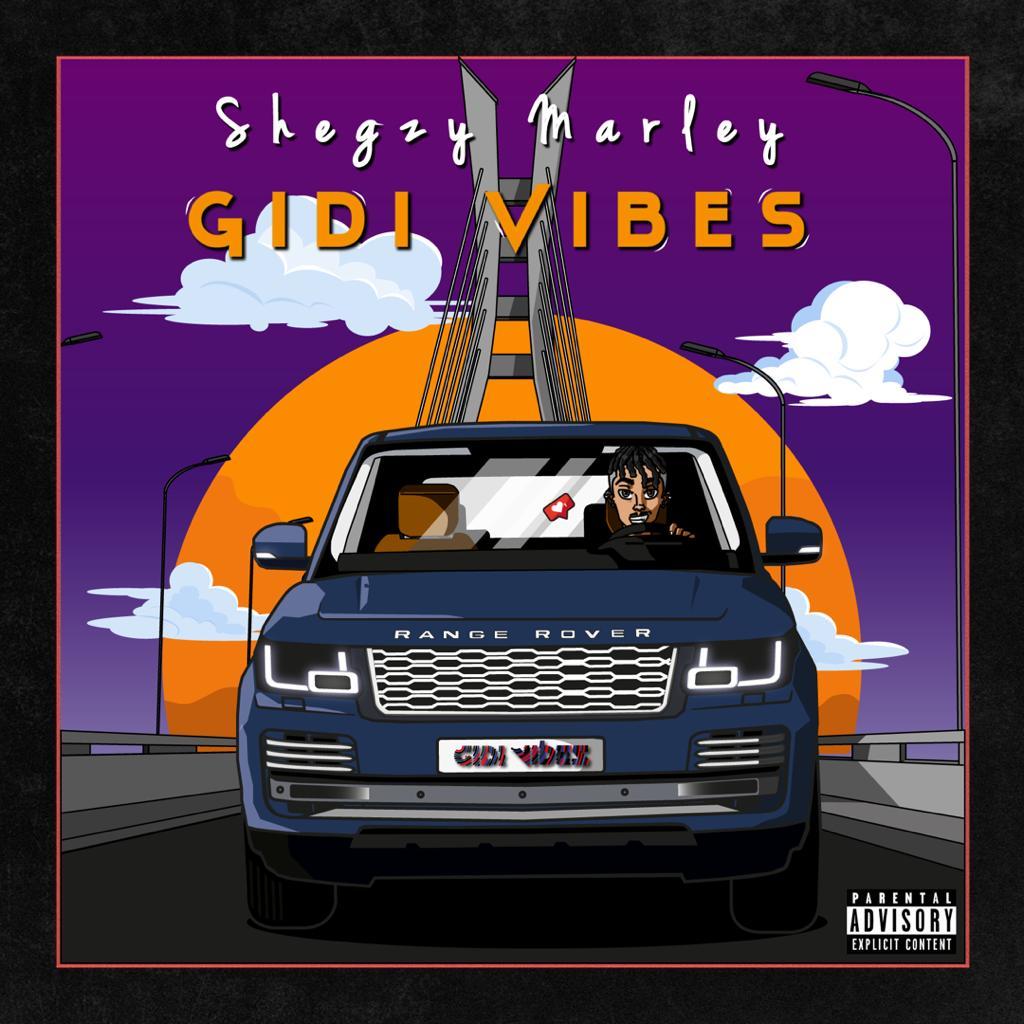 MUSIC: Shegzy Marley - Gidi vibes