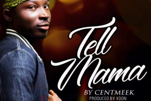 MUSIC: Centmeek – Tell Mama