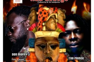 MUSIC: Don Moppy J x Too Prince – Haa Gedege
