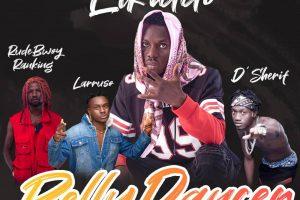 Elkiddo – Belly Dancer ft RudeBwoy Ranking, Larruso, D'Sherif