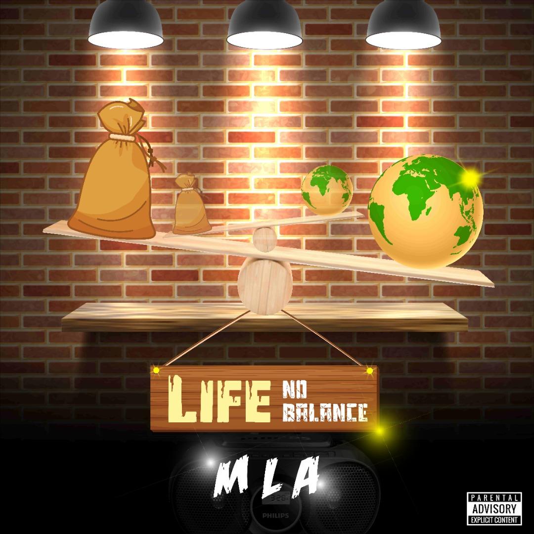 MLA – Life No Balance