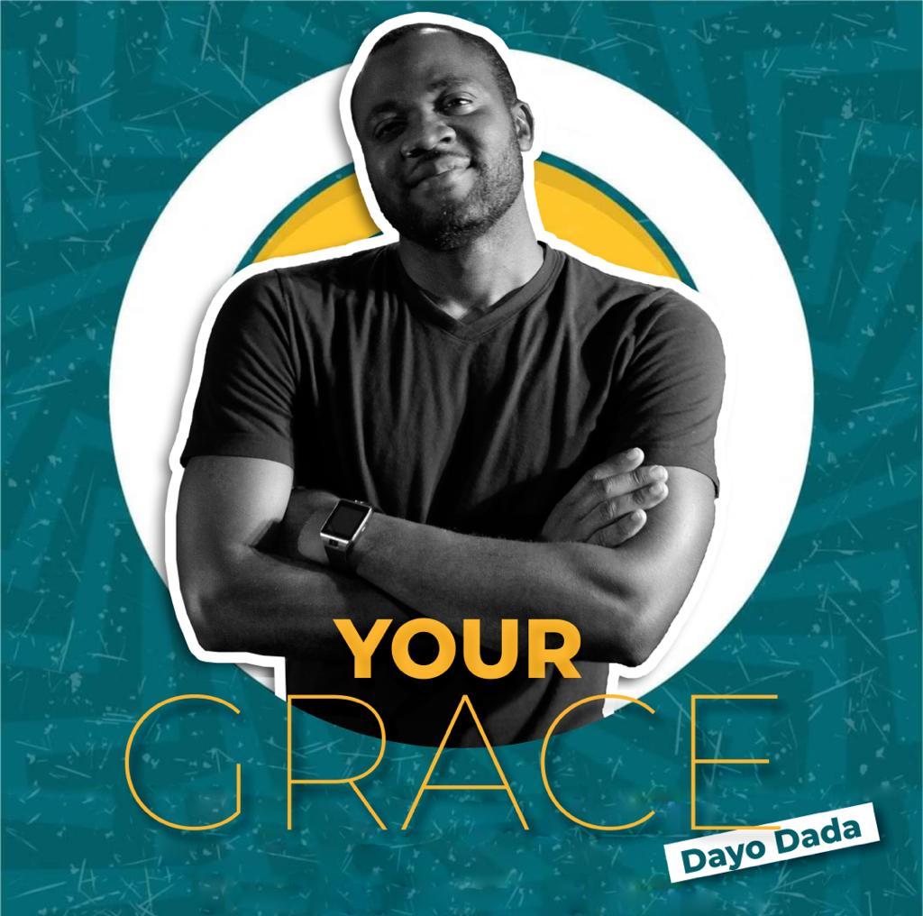 Dayo Dada – Your Grace