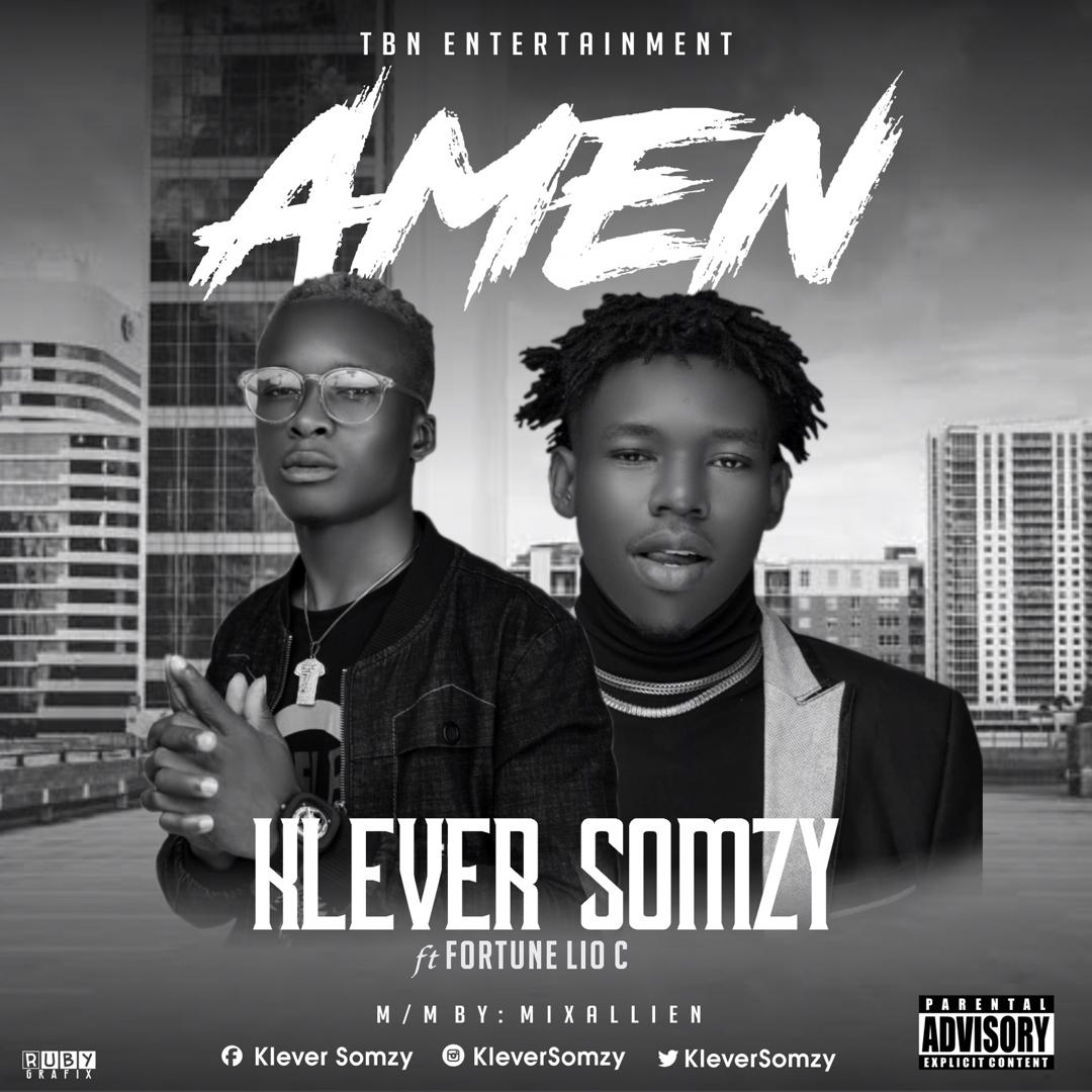 MUSIC: KleverSomzy Ft. Fortune LIO C – Amen