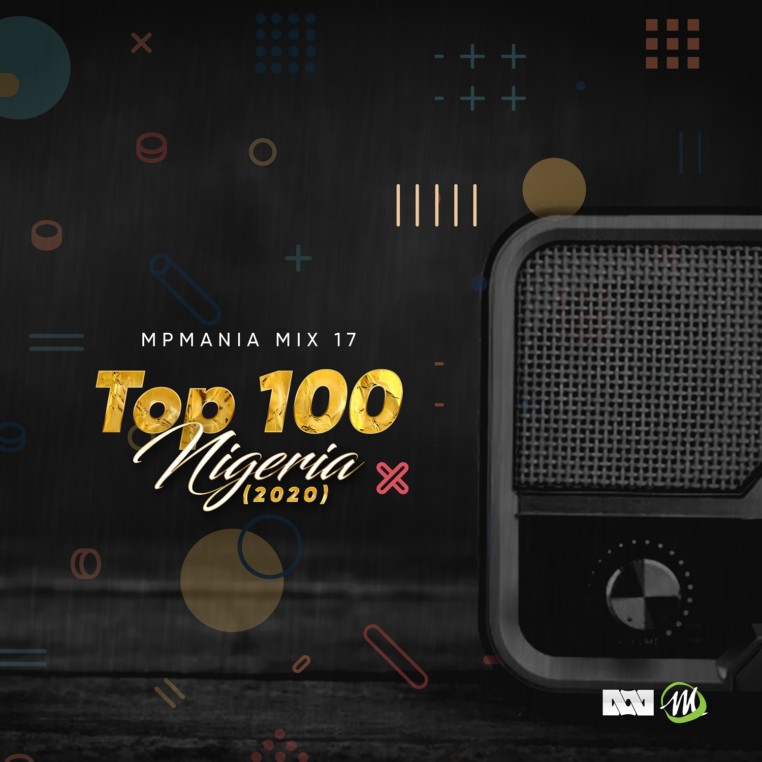 MIXTAPE: Top 100 Nigeria (2020) – Mpmania Mix 17