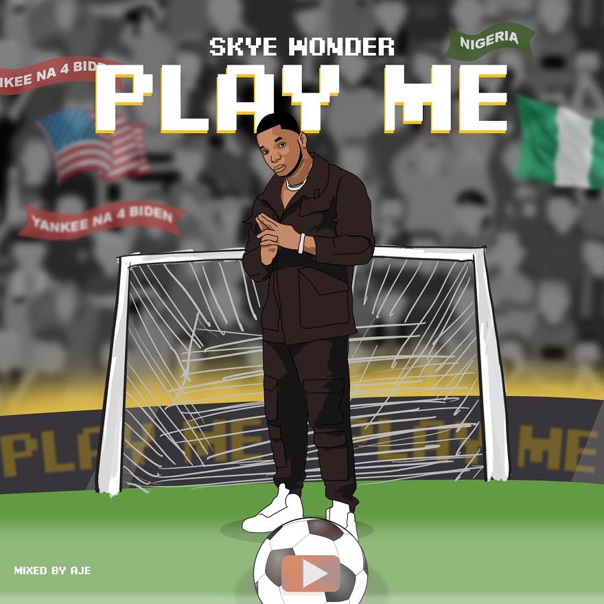 Skye Wonder – Play Me