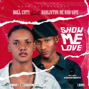 MUSIC: DOLL CUTYY FT DARLINGTON DE BAD VIPE – SHOW ME LOVE