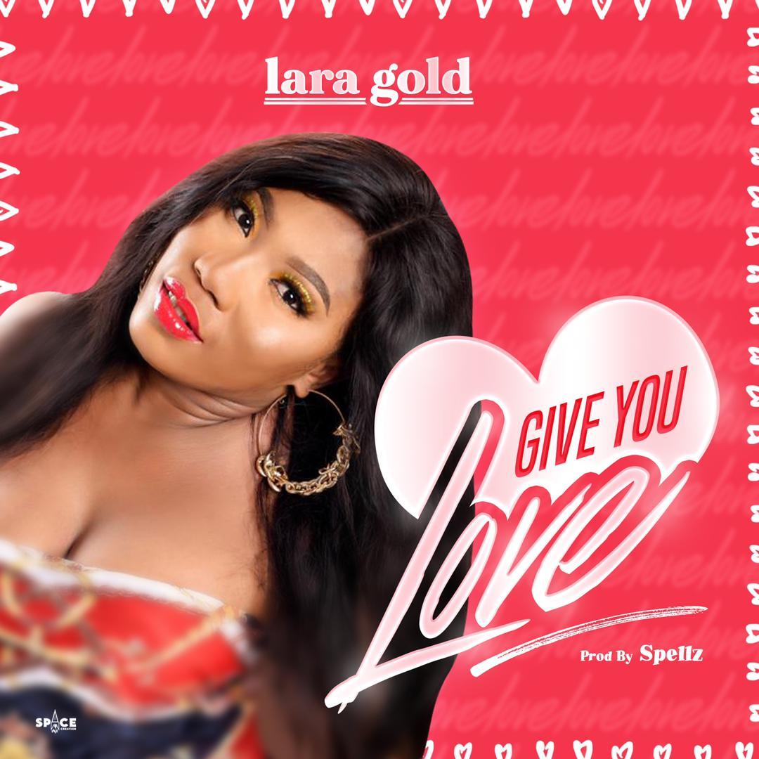Lara Gold – Give You Love