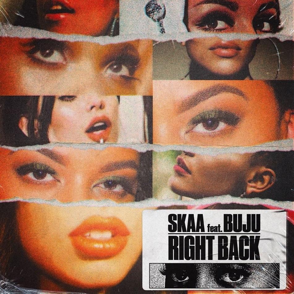 Skaa – Right Back ft. Buju