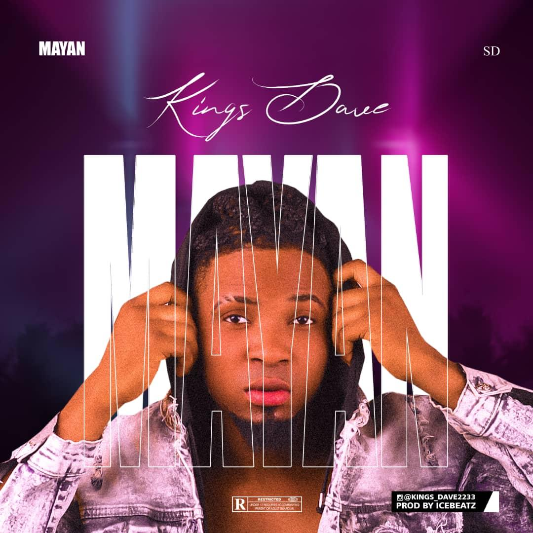 Music: Kings Dave – Mayan
