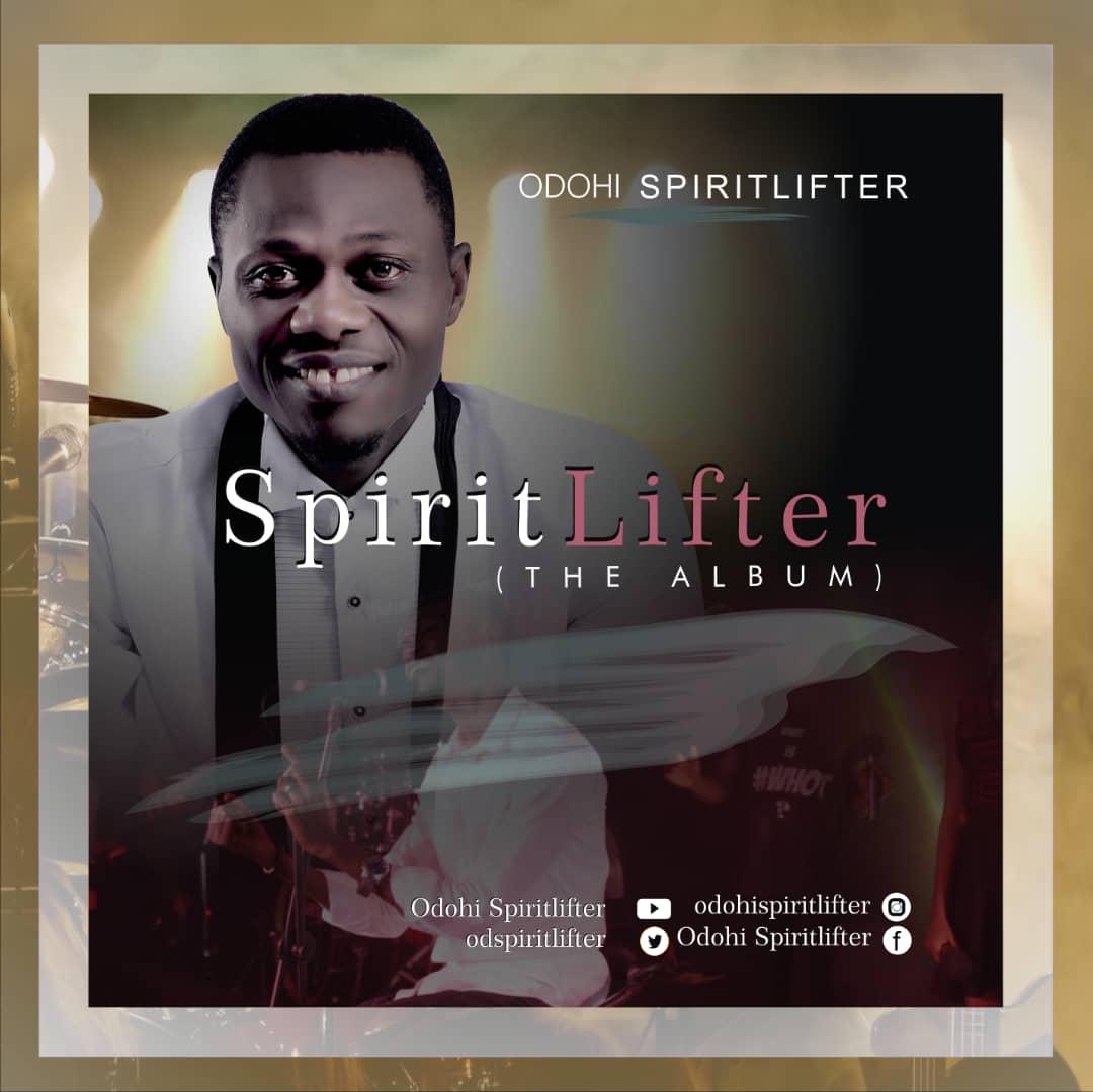 ALBUM: Odohi SpiritLifter – SpiritLifter