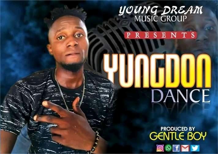 MUSIC: YungDon – Dance