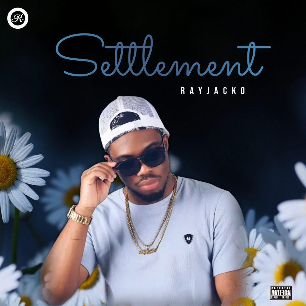 New Music : Rayjacko – Settlement