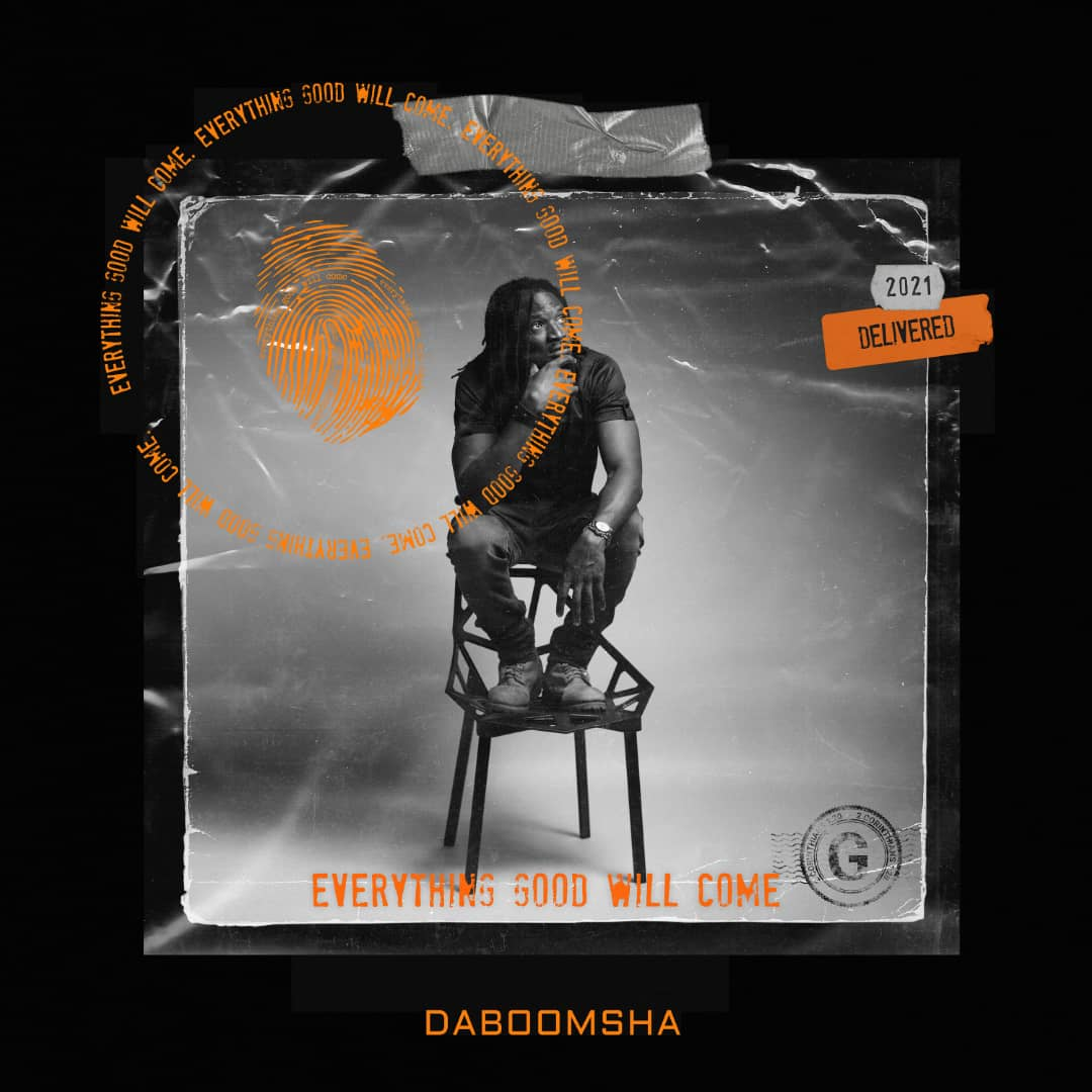 Da Boomsha – Everything Good Will Come EP & Video