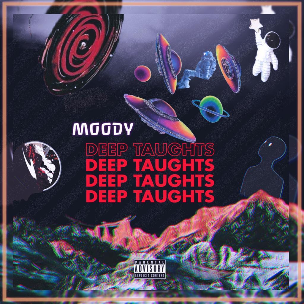 [Music] Moody – Deep Taughts