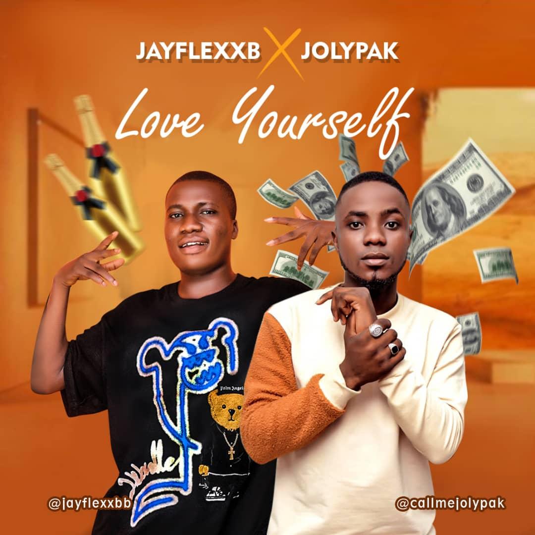 Jayflexxb Ft. Jolypak – Love Yourself