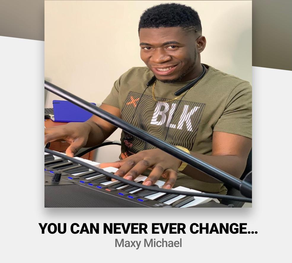 FreeBeat: Maxy Michael – You Can Never Change Instrumental (Challenge)