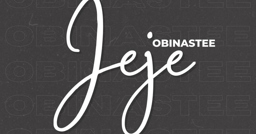 [Music] Obinastee – Jeje || @Obinastee