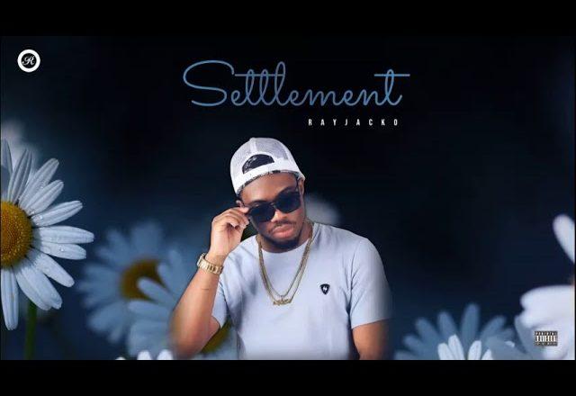 Rayjacko – Settlement Music Video