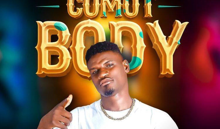 Oluwa Boy – Comot Body